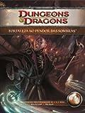 Dungeons Dragons. Fortaleza No Pendor Das Sombras