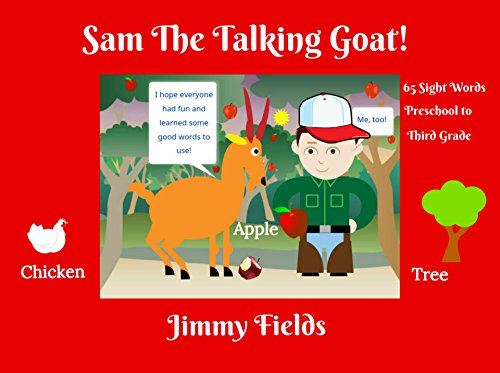 Sam The Talking Goat: Children's Sight Word Picture Book Bedtime Story (with BOOK VIDEO!) (Early Reader Books ()