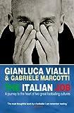 The Italian Job, Gabriele Marcotti and Gianluca Vialli, 0553817876
