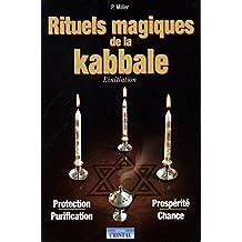 Rituels magiques de la Kabbale : L'initiation
