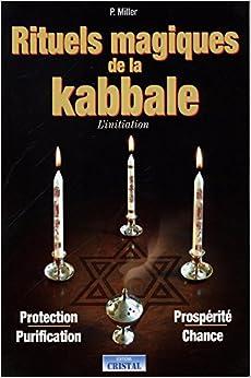 Rituels magiques de la kabbale
