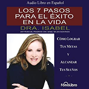 Los 7 pasos para el exito en la vida [The 7 Steps to Success in Life] Audiobook