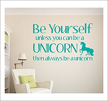 Be Yourself Decal Unless You Can Be A Unicorn Wall Decals Quotes  Inspirational For Bedroom Vinyl