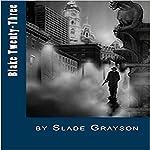 Blake Twenty-Three | Slade Grayson