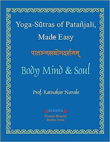 Yoga Sutras of Patanjali, Made Easy: Ratnakar Narale ...