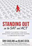 Standing Out on the SAT and ACT, Shiv Gaglani and Blake Cecil, 0996063633