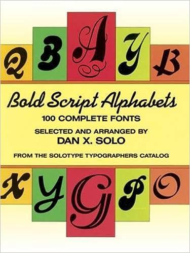 Bold Script Alphabets Lettering Calligraphy Typography Dan X Solo 9780486259666 Amazon Books