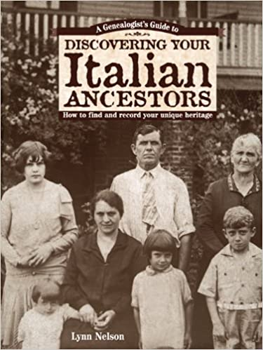 genealogists guide to discovering your italian ancestors how to