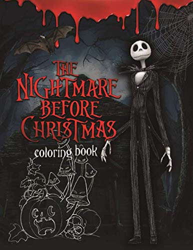 The Nightmare Before Christmas Coloring Book: Coloring Book With Exclusive Images Inspired by Tim Burton Greatest Work
