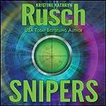 Snipers | Kristine Kathryn Rusch