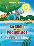 La Biblia de los Pequeñitos, V. Gilbert Beers, 1414387520