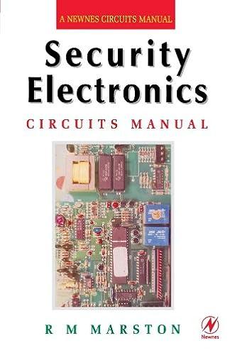 security electronics circuits manual (newnes circuits manual) r msecurity electronics circuits manual (newnes circuits manual) 1st edition