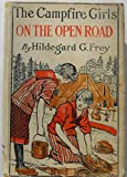 img - for The Camp Fire Girls on the Open Road book / textbook / text book