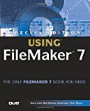 Special Edition Using FileMaker 7, Que Development Staff and Bob Bowers, 0789730286