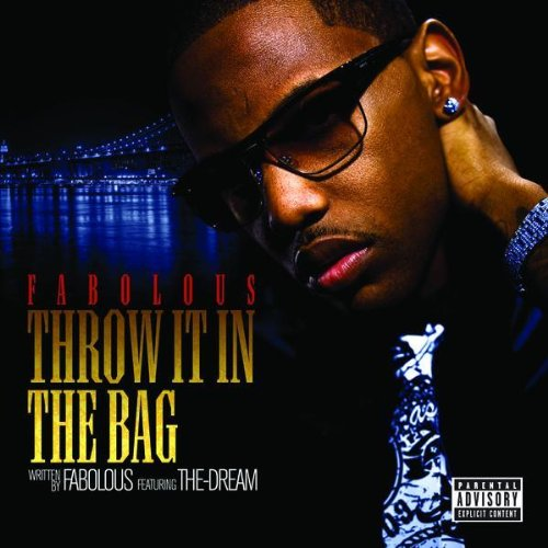 Fabolous And The Dream Throw It In The Bag - 1