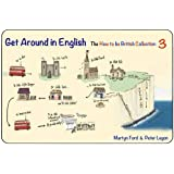 Get Around in English: No 3: The How to be British Collection 3