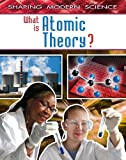 What Is Atomic Theory?, Adam McLean, 0778772047