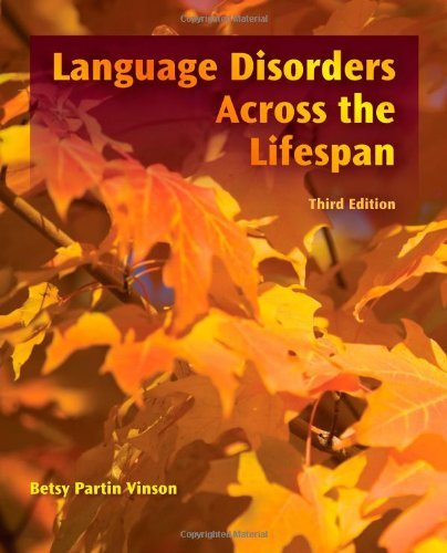 Language Disorders Across Lifespan