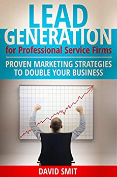 Lead Generation for Professional Services Firms: Proven ...