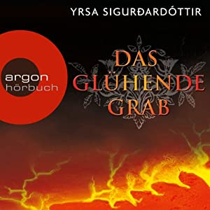 Das glühende Grab (Dóra Guðmundsdóttir 3) Audiobook