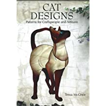 Cat Designs: Patterns for Craftspeople and Artisans