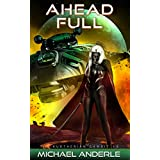 Ahead Full (The Kurtherian Gambit Book 19)