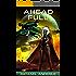 Ahead Full (The Kurtherian Gambit Book 19)
