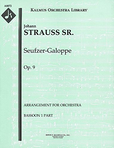 Seufzer-Galoppe, Op.9 (Arrangement for orchestra): Bassoon 1 and 2 parts (Qty 4 each) [A8072]