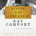 Hitler, God, and the Bible | Ray Comfort,Tim LaHaye (foreword)