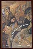 My Father in the Night, Terence Clarke, 0916515931