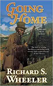 Going Home: Barnaby Skye # 11 1832 Oregon, Western by Richard Wheeler 50% Off 3