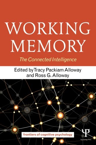 Working Memory: The Connected Intelligence (Frontiers of Cognitive Psychology) by Psychology Press