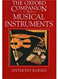 The Oxford Companion to Musical Instruments, Anthony C. Baines, 0193113341