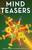 Mensa Mind Teasers, Philip J. Carter and Kenneth A. Russell, 1402747950