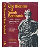 img - for Memoirs of Sarah Bernhardt: Early Childhood Through the First American Tour, and Her Novella, in the Clouds. Ed With Introd by Sandy Lesberg. 256P book / textbook / text book