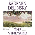 The Vineyard: A Novel Audiobook by Barbara Delinsky Narrated by Beth Fowler
