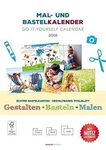 Mal- und Bastelkalender 2018 mit Platz für Notizen/Do it yourself calendar A4 - datiert