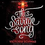This Savage Song | Victoria Schwab