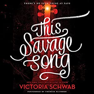 This Savage Song Audiobook