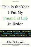 img - for This is the Year I Put My Financial Life in Order book / textbook / text book