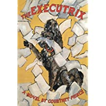 The Executrix: A Novel (Volume 1)