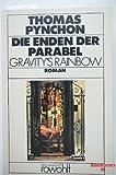 Die Enden der Parabel. Gravity's Rainbow