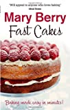 Fast Cakes, Mary Berry, 0751504904