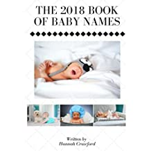 The 2018 Book of Baby Names