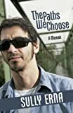 The Paths We Choose, Sully Erna, 0910155984