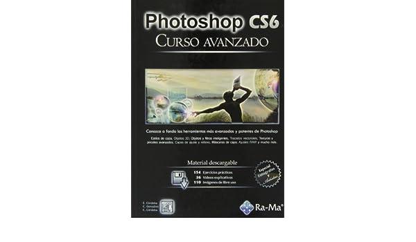 Photoshop CS6. Curso avanzado: E. C?RDOBA: 9788499642543 ...