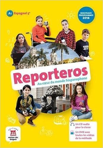Reporteros Espagnol 5e Livre De L Eleve A1