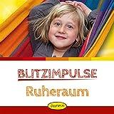 Blitzimpulse Ruheraum