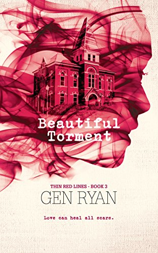 Beautiful Torment (Thin Red Lines Book 3) by [Ryan, Gen]
