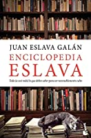 Enciclopedia Eslava: Todo (o Casi Todo) Lo Que